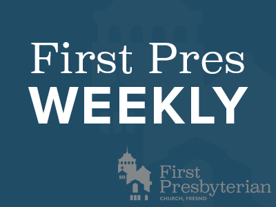 First Pres Weekly
