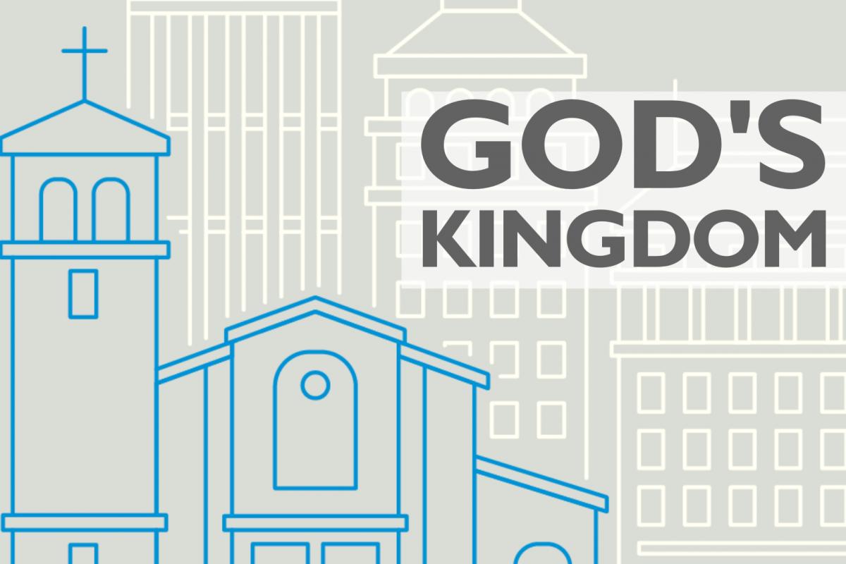 God's Kingdom: Our Mission