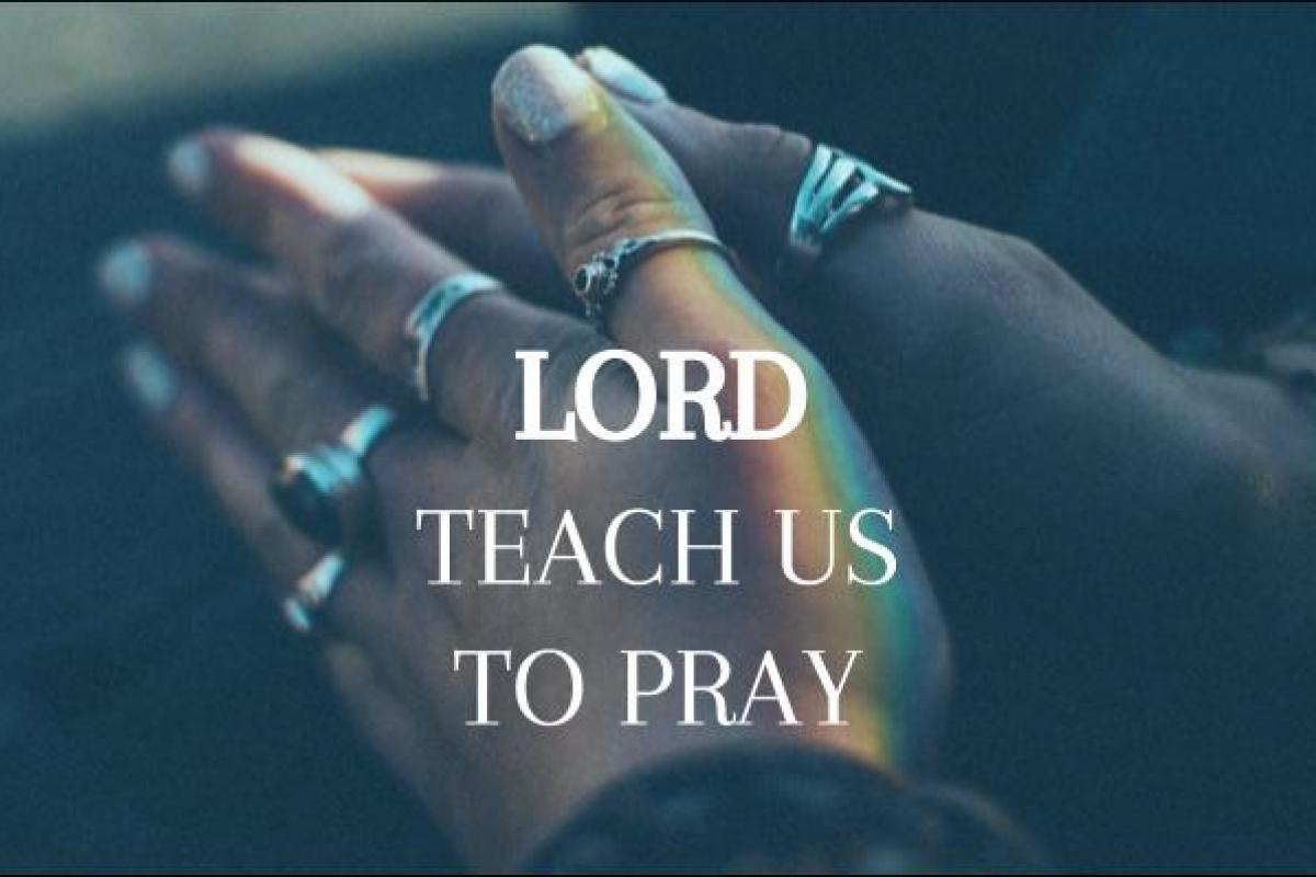 Lord Teach Us To Pray : Deliver Us