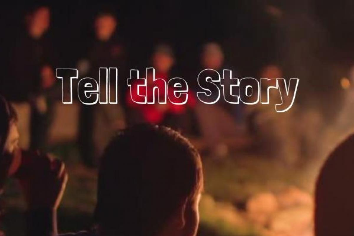 Tell The Story : Be Prepared